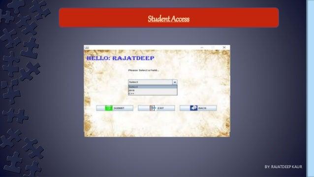 Student Access BY: RAJATDEEP KAUR