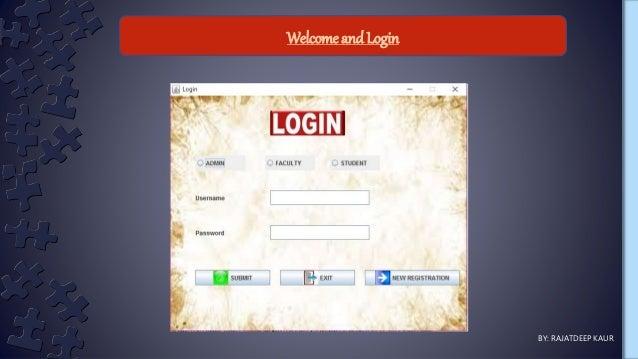 Welcome and Login BY: RAJATDEEP KAUR