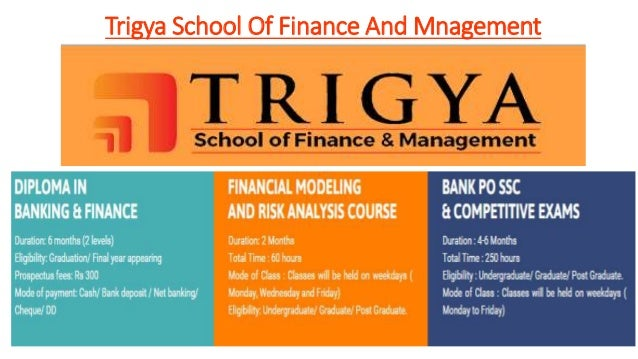 Trigya School Of Finance And Mnagement