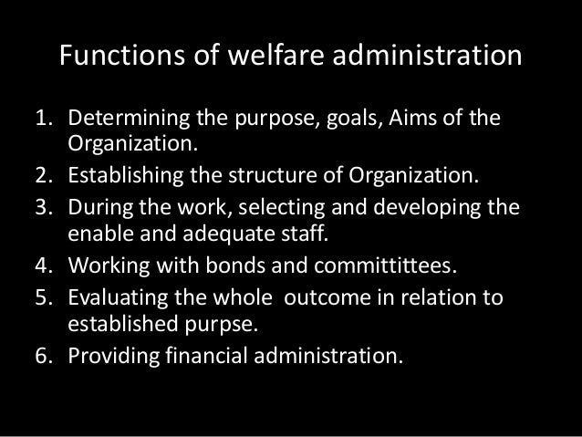 Central social welfare board (functions and activities).