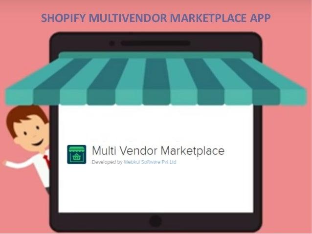 Shopify Multivendor Marketplace App