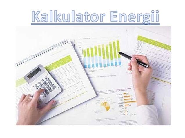 Znajdź najlepszą radą dla energii elektrycznej dla swoich taniego firm , Kalkulator Energii ; również jak zmienić dostawcy...
