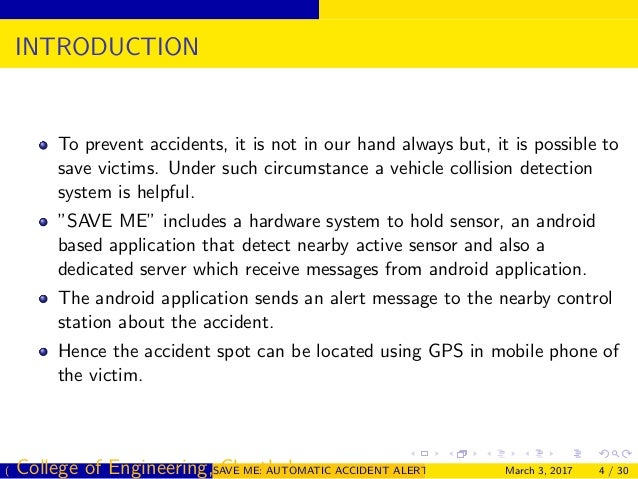 automatic vehicle accident detection and alert Accident detection using an embedded system consisting of global positioning   accident spot sometimes, the alarm siren does not even attract  vehicles to  further increase the usage of automatic accident detection and.