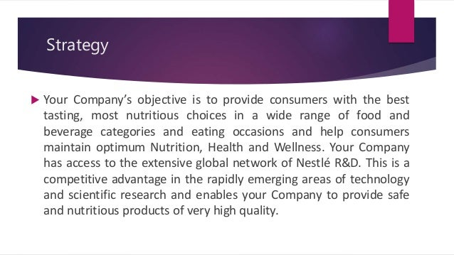 compare nestle and unilever their strategies towards international Published: mon, 5 dec 2016 1 introduction in this report we are trying to investigate and analyse the marketing activities of nestle we have analysed the marketing strategies of nestle through identification of the organisation orientation, understanding the impact of the marketing mix, swot analysis and competitive advantage.