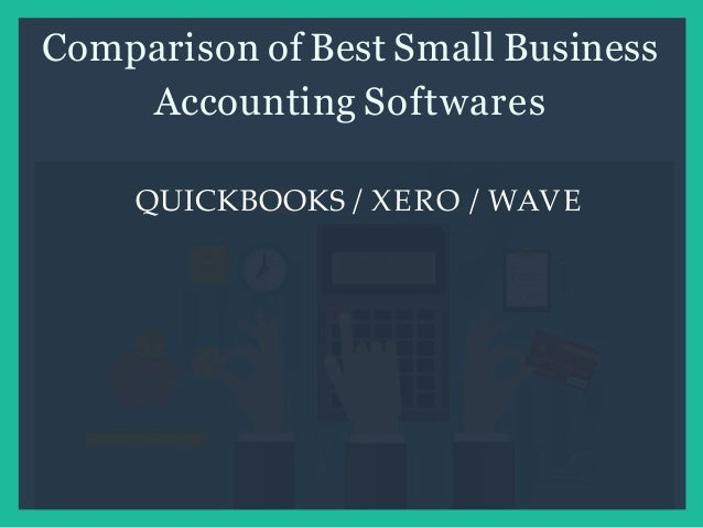 Comparison of Best Small Business Accounting Software's