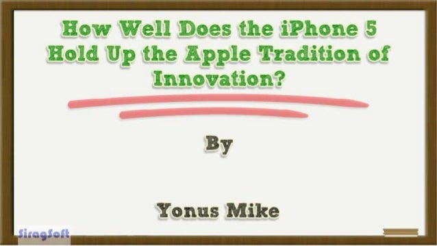 How Well Does the iPhone 5 Hold Up the Apple Tradition of Innovation?