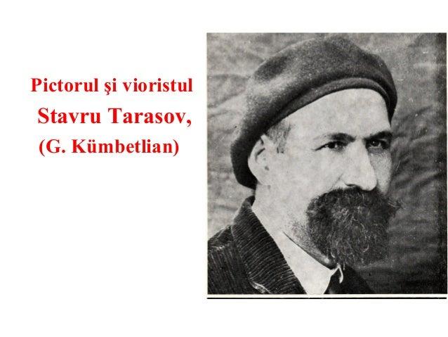 Pictorul şi vioristulStavru Tarasov, (G. Kümbetlian)