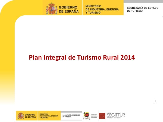 Plan Integral de Turismo Rural 2014  l