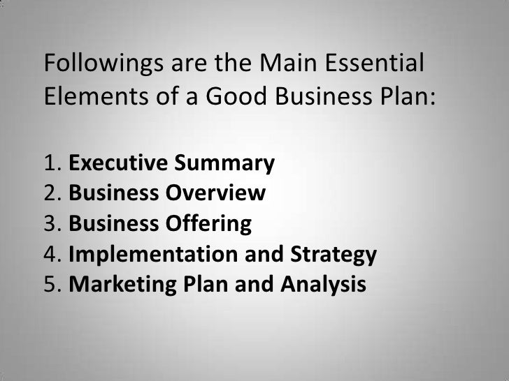 Essential elements of a good business plan
