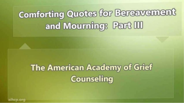 Mourning Quotes Classy Quotes For Bereavement And Mourning Part Iii