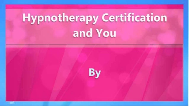 Hypnotherapy Certification and You