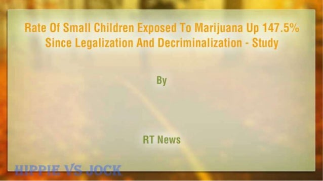 Rate Of Small Children Exposed To Marijuana Up 147.5% Since Legalization And Decriminalization – Study