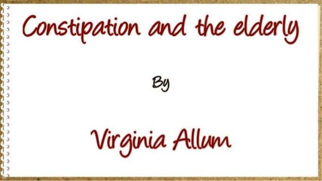 Constipation and the elderly