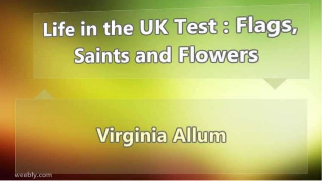 Life in the UK Test : Flags, Saints and Flowers