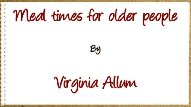Meal times for older people