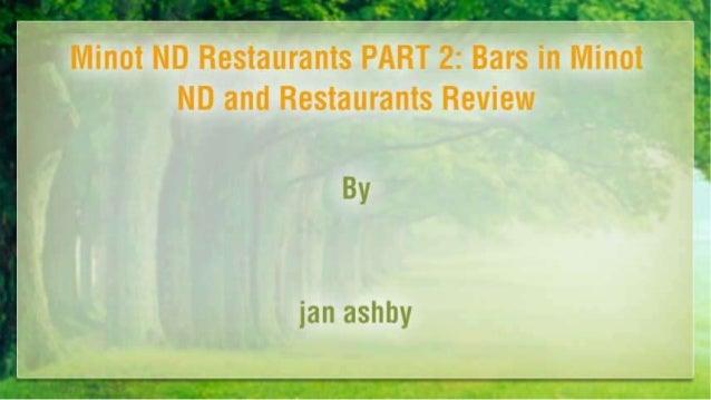 Minot Nd Restaurants Part 2 Minot Nightlife Reviewed