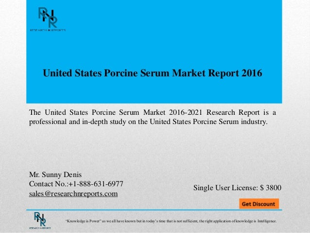 United States Porcine Serum Market Report 2016