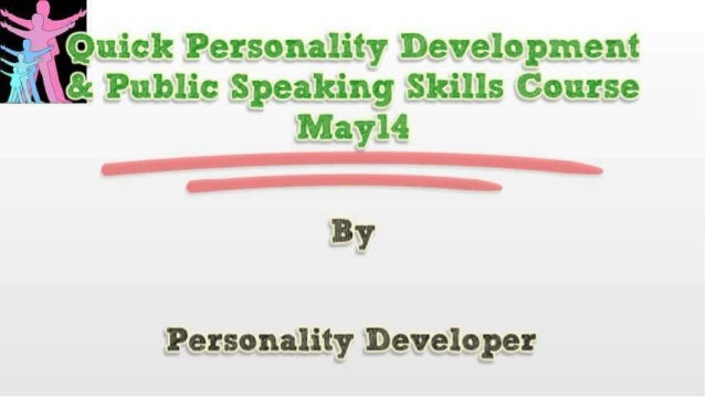 Quick Personality Development & Public Speaking Skills Course May14