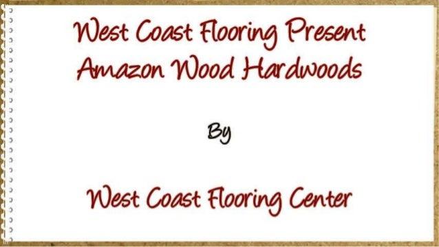 Amazon Wood Hardwoods in San Diego | 40% Off Amazon Wood