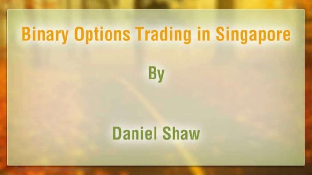 Binary options forum singapore
