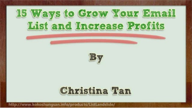15 Ways to Grow Your Email List and Increase Profits Slide 2