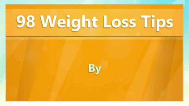 98 Weight Loss Tips