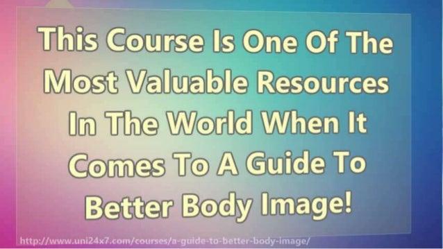 A Guide To Better Body Image | 24x7 E-university