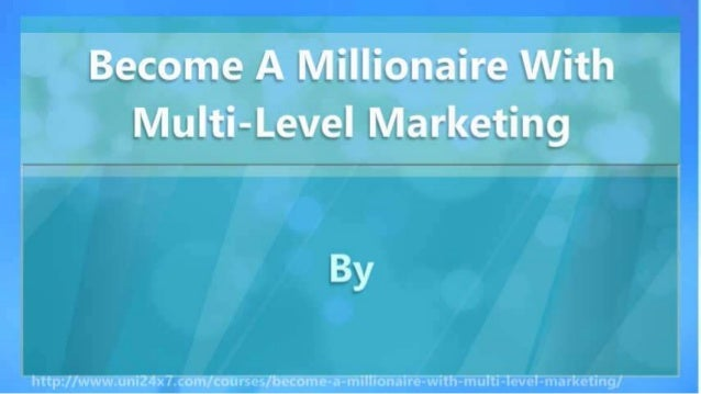 Get Rich With Multi-Level Marketing Slide 2