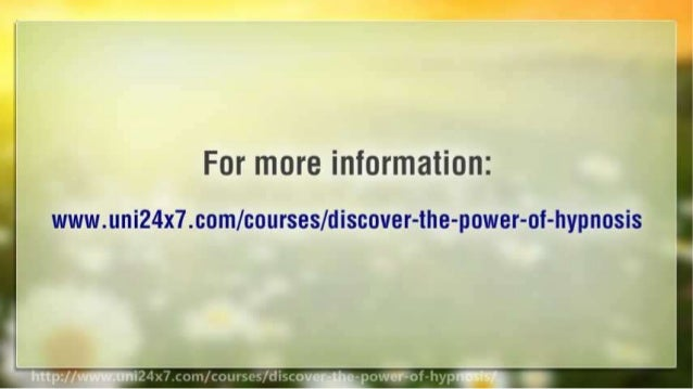 Discover The Power of Hypnosis   24x7 E-university   Free online e-courses e-learning
