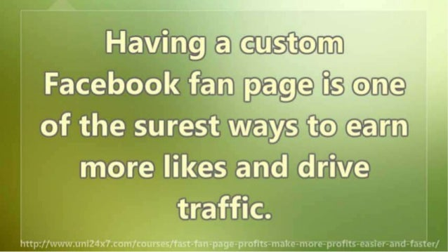 Fast Fan Page Profits: Make MORE Profits Easier and Faster Slide 3