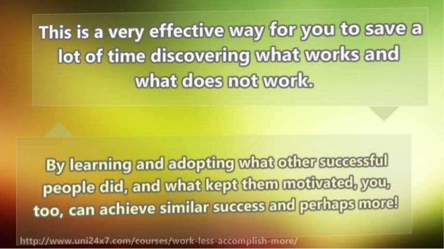 How to Accomplish More in Less Time
