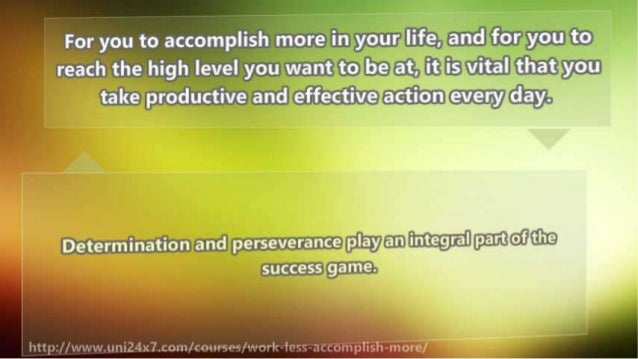 How to Accomplish More in Less Time Slide 3