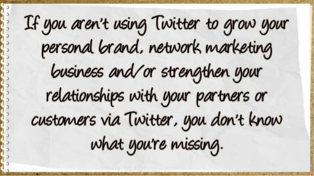 How to Build Your Business Around Twitter Slide 3