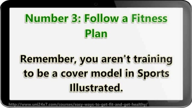 How To Get Fit and Get Healthy For Life