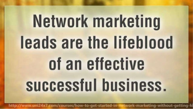 How to get started in network marketing without getting killed by discouragement Slide 3