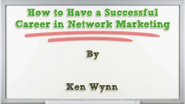 How to Have a Successful Career in Network Marketing Slide 2