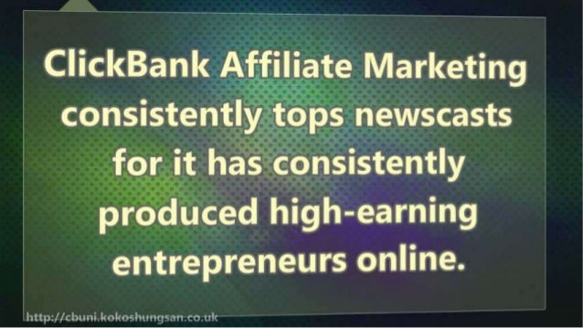 How to make real money with ClickBank Affiliate Marketing Slide 3