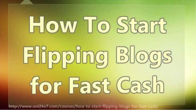 How To Start Flipping Blogs for Fast Cash Slide 2