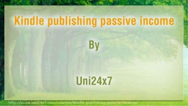 Kindle publishing passive income