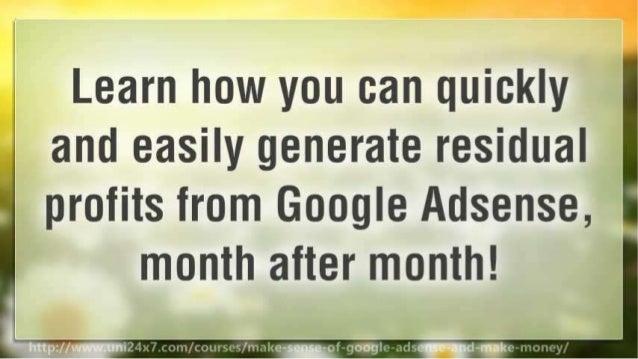 Make Sense of Google AdSense and make money Slide 3