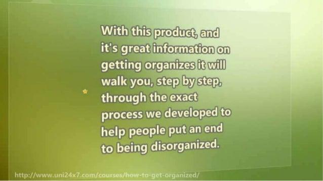 Organization Tactics: how to get organized