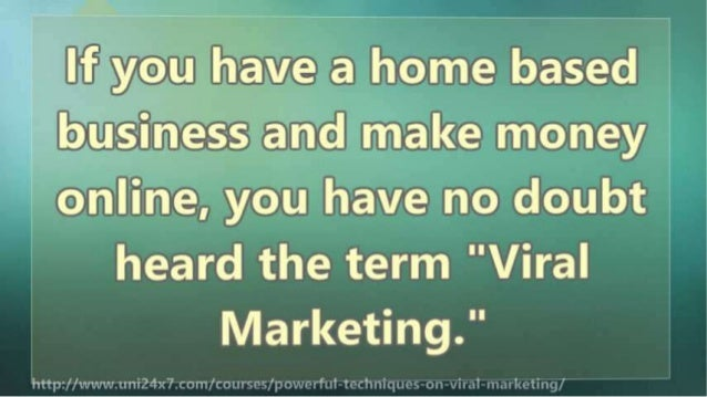 Powerful Techniques on Viral Marketing Slide 3