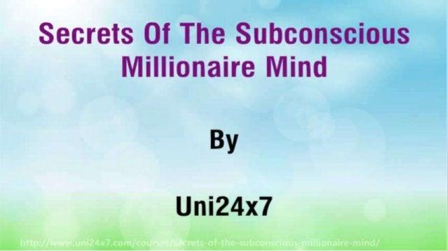 Secrets Of The Subconscious Millionaire Mind