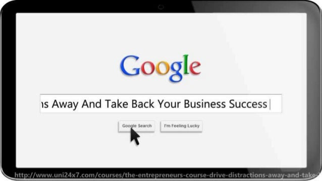The Entrepreneur's Course: Drive Distractions Away And Take Back Your Business Success Slide 2