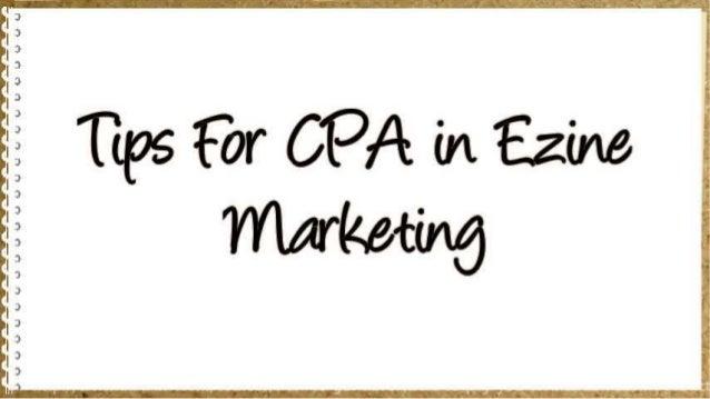 Tips For CPA in Ezine Marketing Slide 2