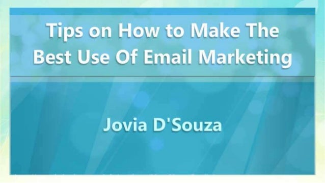 Tips on How to Make The Best Use Of Email Marketing Slide 3