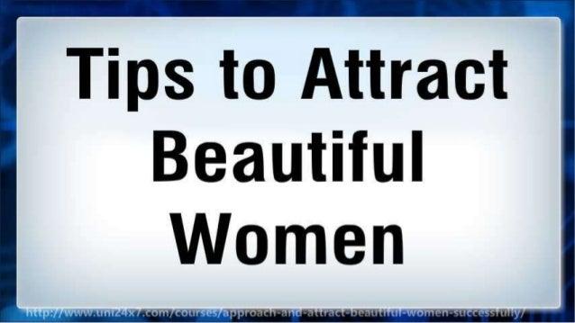 Tips to Attract Beautiful Women Slide 2