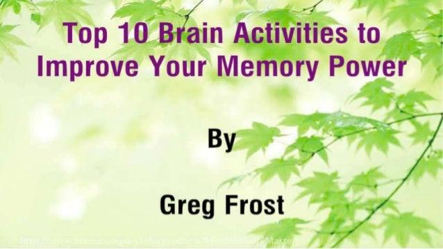 Top 10 Brain Activities to Improve Your Memory Power Slide 2