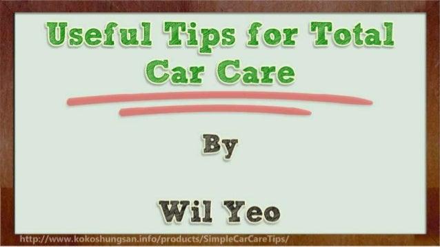 Useful Tips for Total Car Care Slide 2