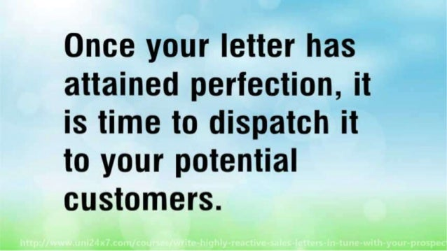 Write Highly Reactive Sales Letters In Tune With Your Prospects